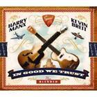 In Good We Trust von Kevin Manx Harry & Breit (2007)