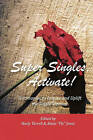 Super Singles, Activate!: Testimonies to Inspire and Uplift the Single Woman by Neely Terrell Alexis  Fly  Jones (Paperback / softback, 2011)