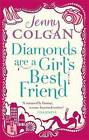 Diamonds are a Girl's Best Friend by Jenny Colgan (Paperback, 2013)