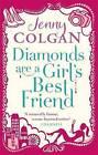 Diamonds are a Girl's Best Friend by Jenny Colgan (Paperback, 2013)