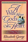 A Wife After God's Own Heart Growth and Study Guide by Elizabeth George (Paperback, 2004)