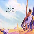 Local Color by Solid Air (CD, Feb-2005, Globe Records)