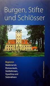 Burgen-Stifte-und-Schloesser-Regionen-Waldviertel-Donauraum-Suedboehmen