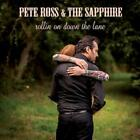 Rollin On Down The Lane von Pete & The Sapphire Ross (2013)