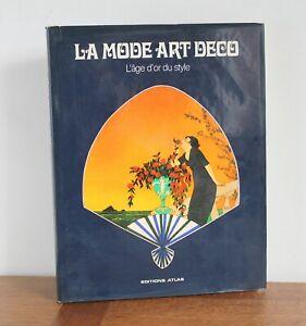La-Mode-Art-Deco-l-age-d-039-or-du-style-Julian-Robinson-1977
