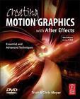 Creating Motion Graphics with After Effects von Chris Meyer und Trish Meyer (2010, Taschenbuch)
