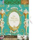Die Welt von Ladurée Paris von Serge Gleizes (2014, Gebundene Ausgabe)