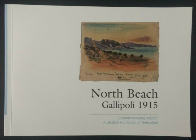 North Beach Gallipoli 1915 ANZAC World War 1 Drawings Major Leslie Hore (2001)