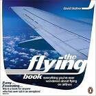 The Flying Book: Everything You've Ever Wondered About Flying on Airlines by David Blatner (Paperback, 2004)