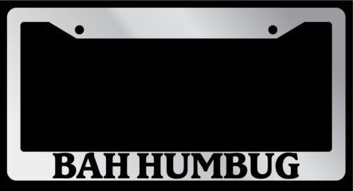 Chrome License Plate Frame Bah Humbug Auto Accessory Novelty Christmas 640