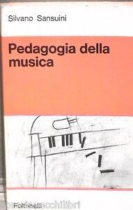 PEDAGOGIA-DELLA-MUSICA-Silvano-Sansuini-Feltrinelli-Musica-Sperimentazione-di-e