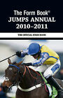 The Form Book Jumps Annual: 2010-2011 by Raceform Ltd (Hardback, 2011)