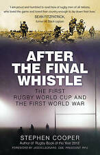 After the Final Whistle: The First Rugby World Cup and the First World War, By C