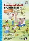 Lernwerkstatt Frühlingszeit - Ergänzungsband von Kirstin Jebautzke (2015, Set mit diversen Artikeln)