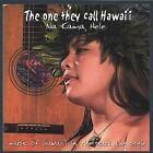 The One They Call Hawaii by Na Kama Hele/Na Kama (CD, Feb-2004, CD Baby (distributor))