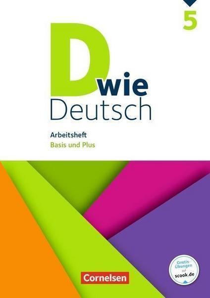 D wie Deutsch / 5. Schuljahr - Arbeitsheft mit Lösungen