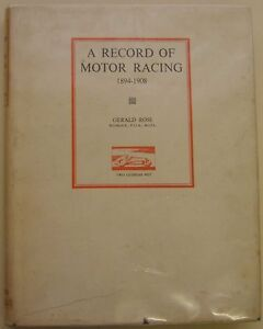Record-of-Motor-Racing-1894-1908-by-Gerald-Rose-Pub-by-Motor-Racing-Pub-1949