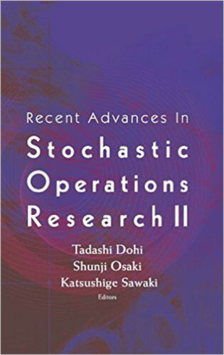 1 of 1 - RECENT ADVANCES IN STOCHASTIC OPERATIONS RESEARCH II, Very Good, DOHI TADASHI ET