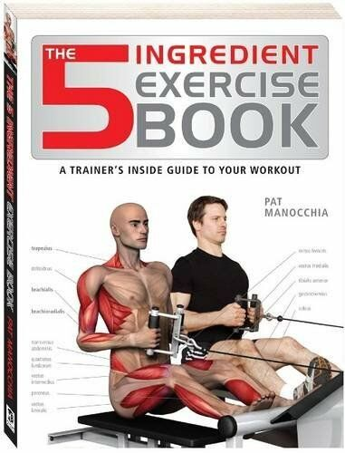 The 5 Ingredient Exercise Book (Anatomy of Series) By Hinkler Books PTY Ltd
