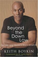 Beyond the Down Low: Sex, Lies, and Denial in Blac