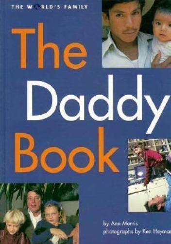 The Daddy Book by Ann Morris