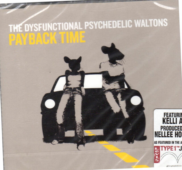 Dysfunctional Psychedelic Waltons - Payback Time5099767358627  **