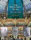 The Department Store: History * Design * Display by Jan Whitaker (Hardback, 2011)