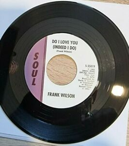 FRANK WILSON DO I LOVE YOU (INDEED I DO)Northern Soul Reissue