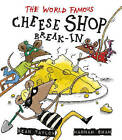The World-Famous Cheese Shop Break-in by Sean Taylor (Hardback, 2015)