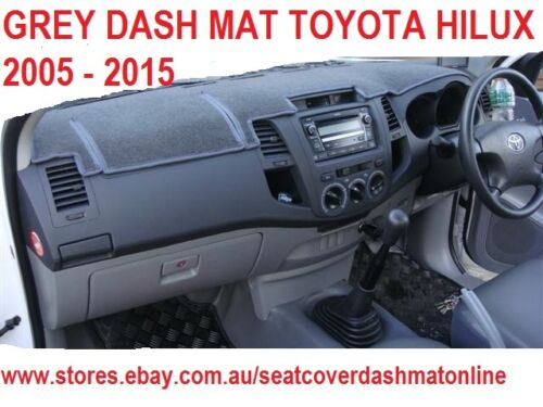 DASH MAT DASHBOARD COVER FIT TOYOTA HILUX 2005-2015 GREY DASHMAT GREY