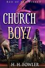 Church Boyz: Rod of the Wicked by MR H H Fowler (Paperback / softback, 2012)