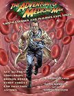 The Adventures of Medical Man: Kids' Illnesses and Injuries Explained by Michael Evans (Hardback, 2010)