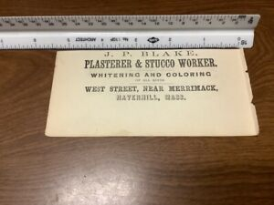 original removed 1869 ad: J P Blake PLASTERER & STUCCO WORKER Haverhill mass