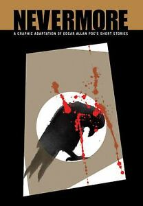 Nevermore-A-Graphic-Adaptation-of-Edgar-Allan-Poe-039-s-Short-Stories