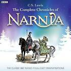 The Complete Chronicles of Narnia: The Classic BBC Radio 4 Full-Cast Dramatisations by C. S. Lewis (CD-Audio, 2013)
