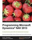Programming Microsoft Dynamics NAV 2013 by Christopher D. Studebaker, David A. Studebaker (Paperback, 2012)