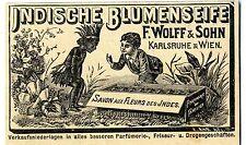 F. Wolff & Sohn Karlsruhe / Wien Indische Blumenseife Historische Reklame v.1899