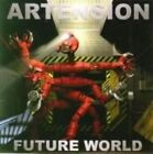 Future World [Bonus Track] * by Artension (CD, May-2006, Lion (Finland))