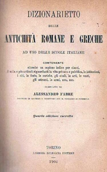 1904 - Fabre . Dizionarietto Delle Antichita' Romane E Greche Acquisto Speciale