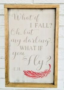 What If I Fall What If You Fly Erin Hansen Quote Sign Fall Or Fly