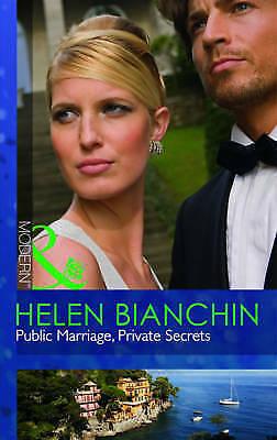 """AS NEW"" Public Marriage, Private Secrets (Mills & Boon Modern), Bianchin, Helen"