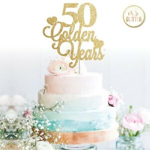 50th Wedding Anniversary Cake Topper Golden Years Glitter Fifty