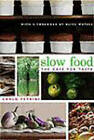 Slow Food: The Case for Taste by Carlo Petrini (Paperback, 2003)