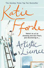 Artistic Licence by Katie Fforde (Paperback, 2002)