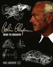 Colin Chapman: Inside the Innovator by Karl Ludvigsen (Hardback, 2010)
