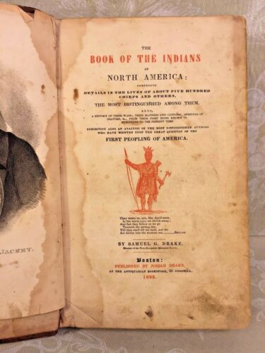 The Book of the Indians of North America Book 1833 by Samuel Drake Publ Josiah D