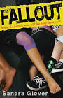 Fall Out by Sandra Glover (Paperback, 2011)
