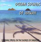 Ocean Sounds of Hawaii by Various Artists (CD, 2005, Sounds of Hawaii)