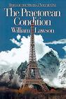 The Praetorean Condition by William Lawson (Paperback / softback, 2000)
