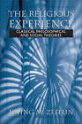 The Religious Experience: Classical, Philosophical, and Social Theories by Irving M. Zeitlin (Paperback, 2003)